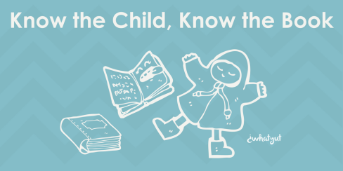 Know the Child, Know the Book